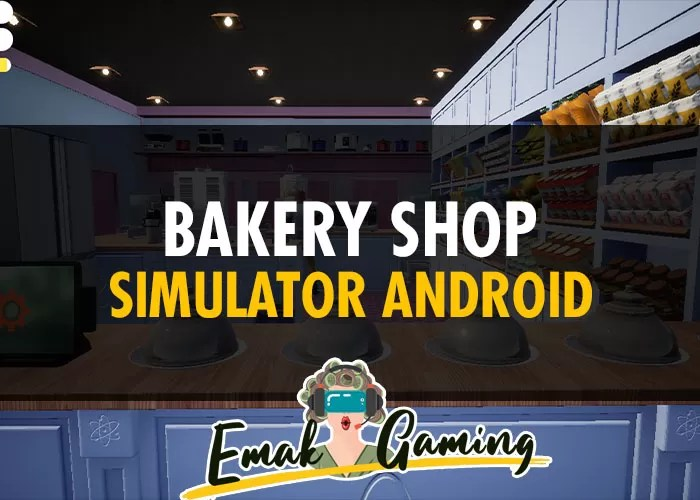 Bakery Shop Simulator Android