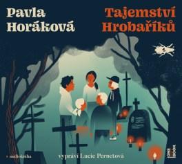 pavla_horakova_tajemstvi_hrobariku_audio_onehotbook_web (1)