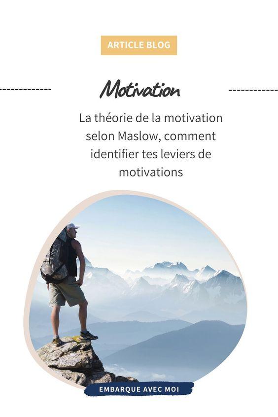La théorie de la motivation selon Maslow et identifier ses leviers de motivations