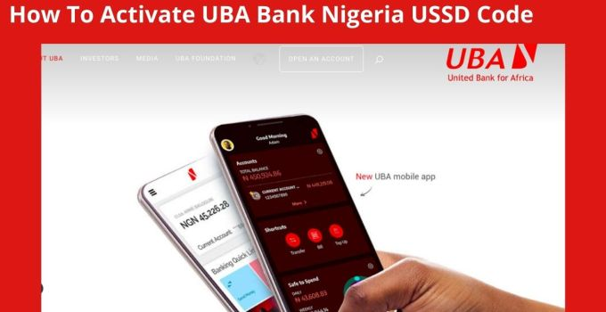 How To Activate UBA Bank Nigeria USSD Code