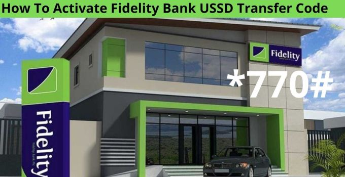 How To Activate Fidelity Bank USSD Transfer Code