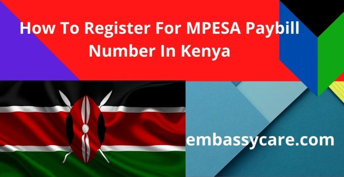 How To Register For Mpesa Paybill Number – Setup, Apply & Get Paybill