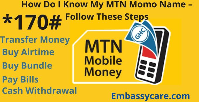 How Do I Know My MTN Momo Name – Follow These Steps