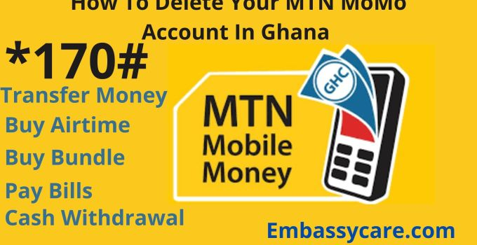 How To Delete Your MTN MoMo Account In Ghana