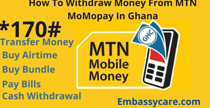 How To Withdraw Money From MTN MoMopay In Ghana
