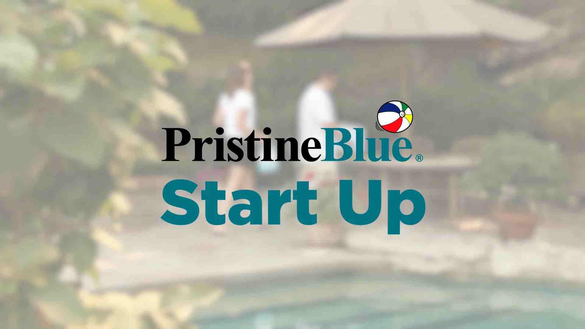 Pool Start Up Pristineblue