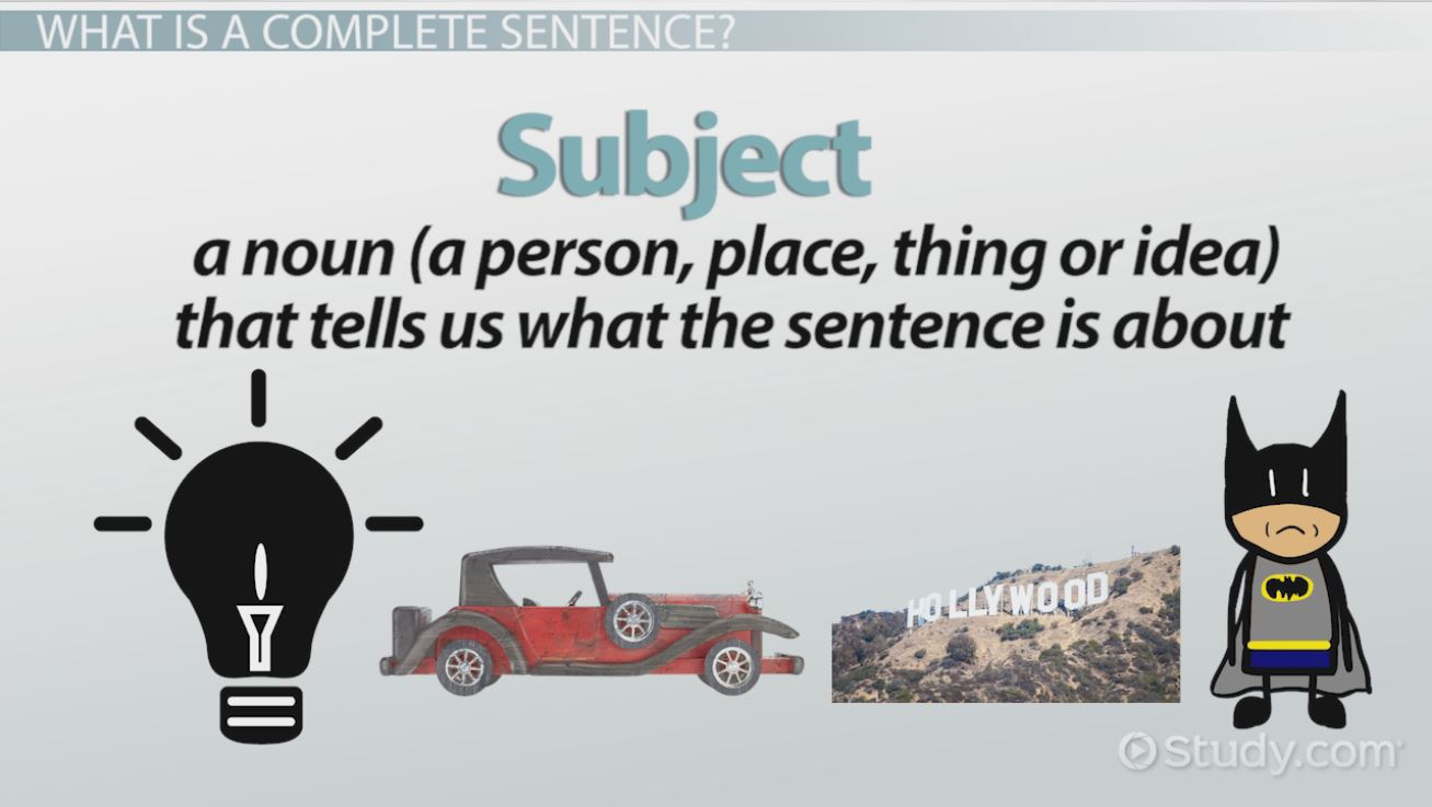 Complete And Incomplete Sentences Examples & Overview Video