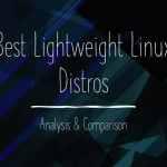 Best Lightweight Linux Distros Comparison Analysis