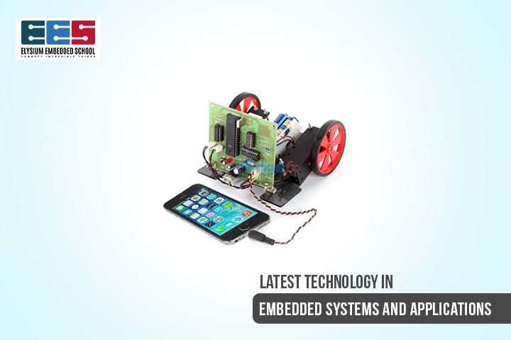 Latest Technology in Embedded Systems