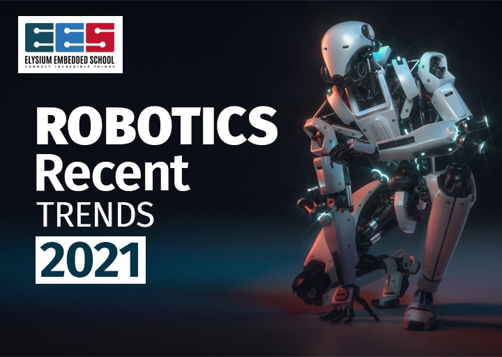 Robotic Trends 2021