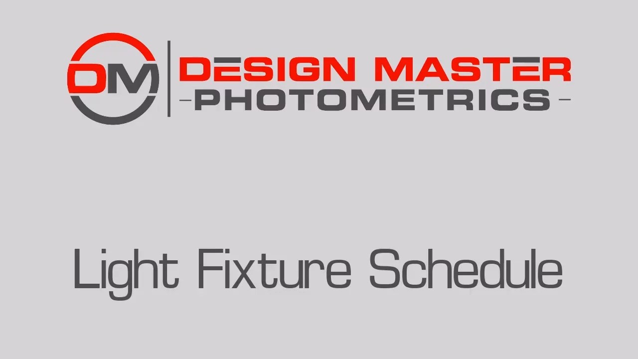 Our free yearly calendar templates for excel are extremely easy to use, customize, and print. Light Fixture Schedule Design Master Photometrics