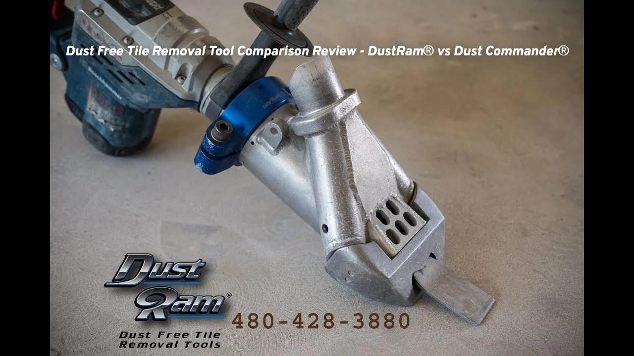 dust free tile removal tool comparison review dustram vs dust commander