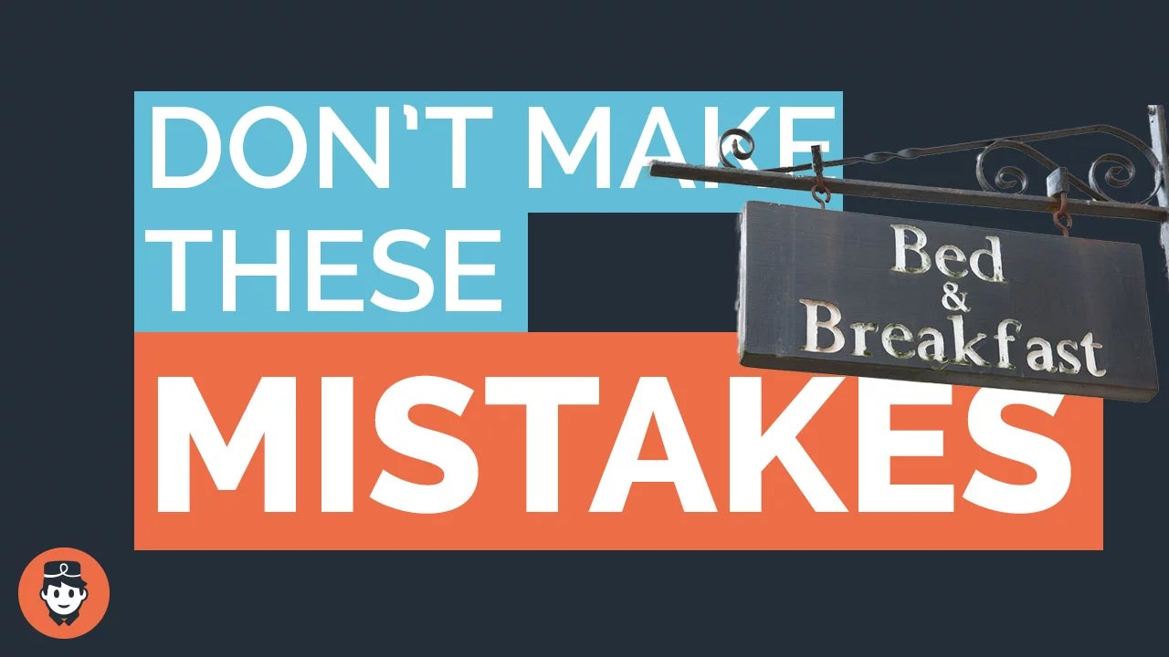 Top 5 Mistakes To Avoid When Starting A B B