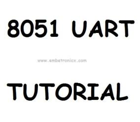8051 UART Tutorial