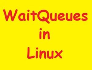 WaitQueue in Linux