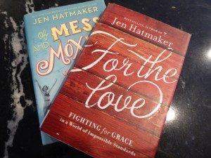 Mess and Moxie and For the Love books by Jen Hatmaker