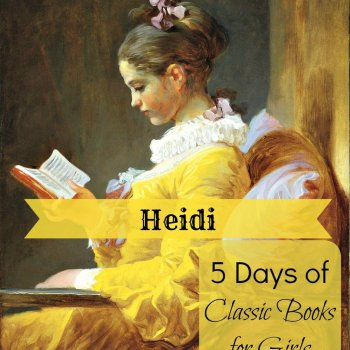 5 Days of Classic Books for Girls: Heidi by Johanna Spyri