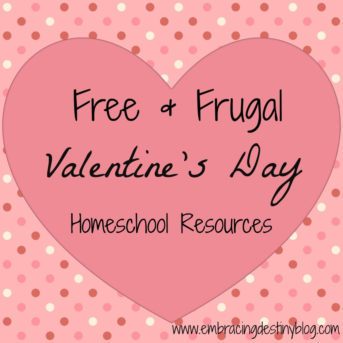 Free & Frugal Homeschool Resources for Valentine's Day