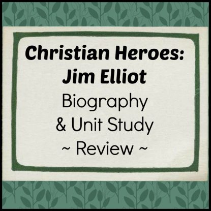 Jim Elliot book and unit study homeschool