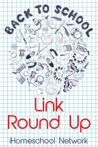 Back to Homeschool Link Round Up at iHomeschool Network