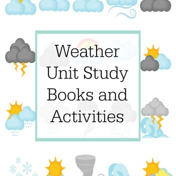 Weather Unit Study Books and Activities