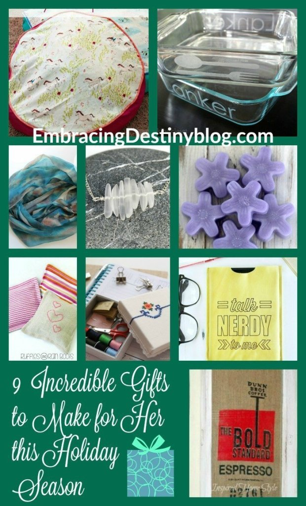 9 Unique DIY Gifts for Her ~ Make a special homemade Christmas gift for the women on your list. 5 Days of a Homemade Christmas at embracingdestinyblog.com