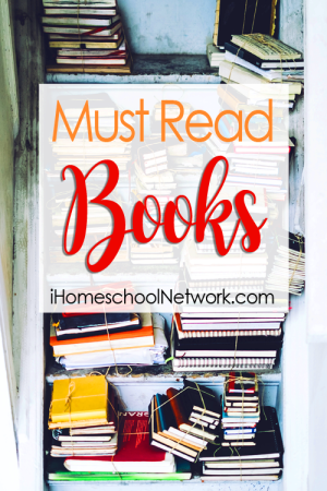 iHomeschool Network Must Read Books linkup