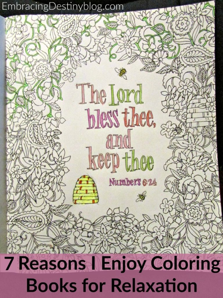 Have you tried the coloring books for adults yet? Here are 7 reasons why I enjoy coloring books for relaxation! embracingdestinyblog.com