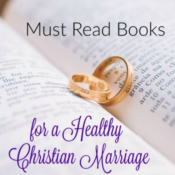 Must Read Books for a Healthy Christian Marriage