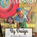 By Design is a faith-based science curriculum for grades 1-8. Read about our experiences with Grade 1. embracingdestinyblog.com