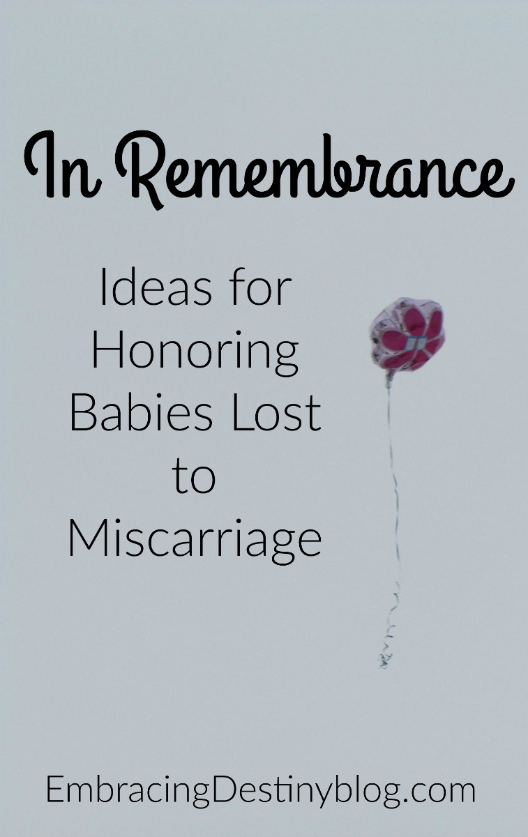 In Remembrance: Honoring Babies Lost to Miscarriage