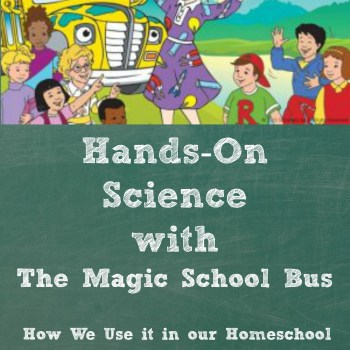 Hands-On Science Fun with The Magic School Bus