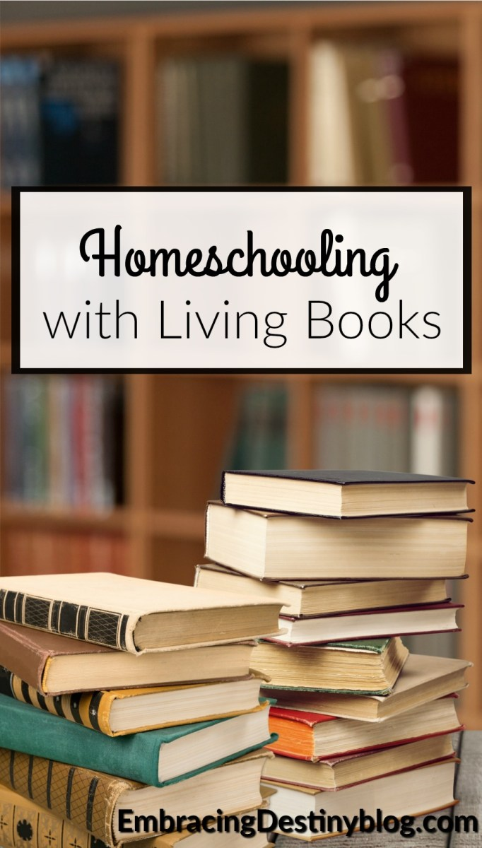 Homeschooling with Living Books