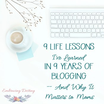 9 Life Lessons I've Learned in 9 Years of Blogging