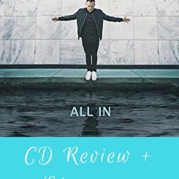"Matthew West ""All In"" CD Review + Giveaway"