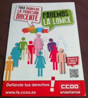 """A pamphlet handed out in the staff room at my school, stating that """"we must stop the LOMCE to dignify the teaching profession. Defend your rights! Get involved!"""""""