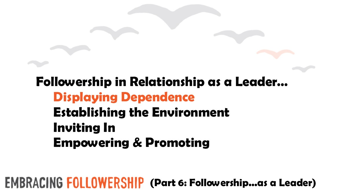 Leadership Lesson for Encouraging Excellent Followership