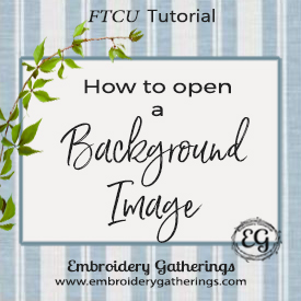 How to open a background Image with Floriani FTCU