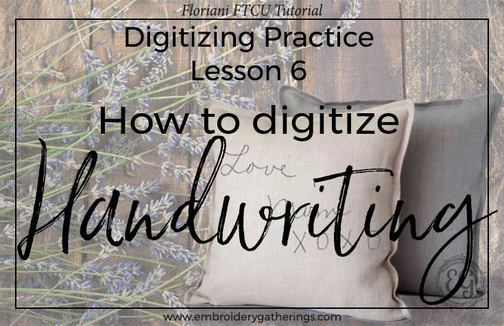 digitize-handwriting--Floriani FTCU tutorial