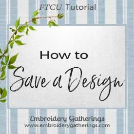 Saving a Design in Floriani FTCU