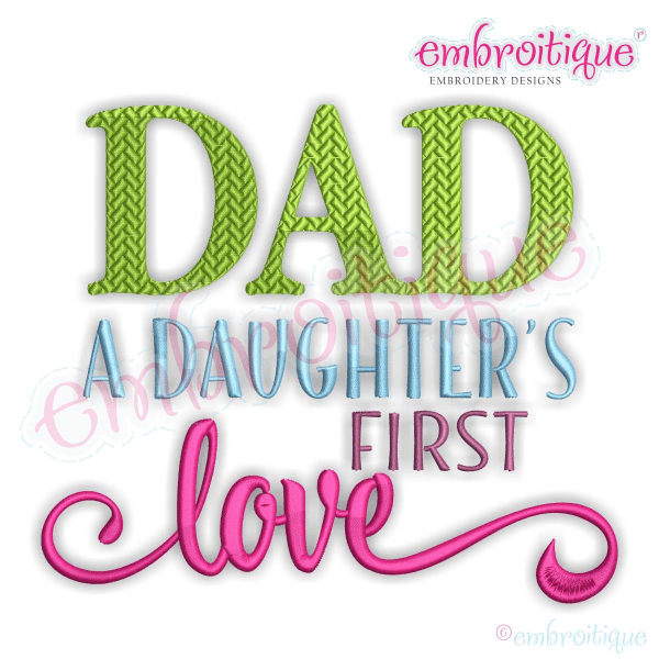 By Year Created 2016 Dad A Daughters's First Love