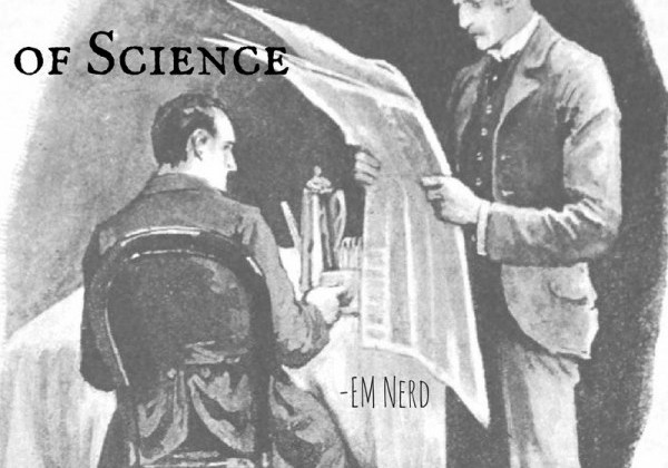 EM Nerd-Behind the Veil of Science