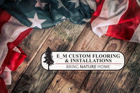Happy 4th of July from E_M Custom Flooring