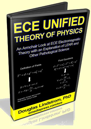 ECE Unified Theory of Physics by Dr. Douglas Lindstrom