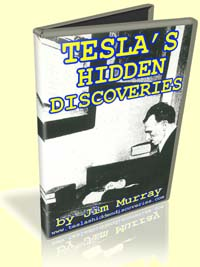 Tesla's Hidden Discoveries by Jim Murray