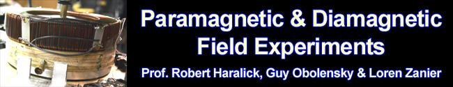 Paramagnetic & Diamagnetic Field Experiments by Prof. Robert Haralick, Guy Oboloensky & Loren Zanier