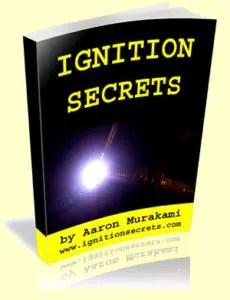 Ignition Secrets by Aaron Murakami
