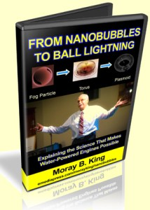 From Nanobubbles to Ball Lightning by Moray B. King