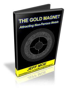 The Gold Magnet by Jeff Moe