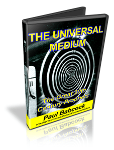 The Universal Medium - Paul Babcock